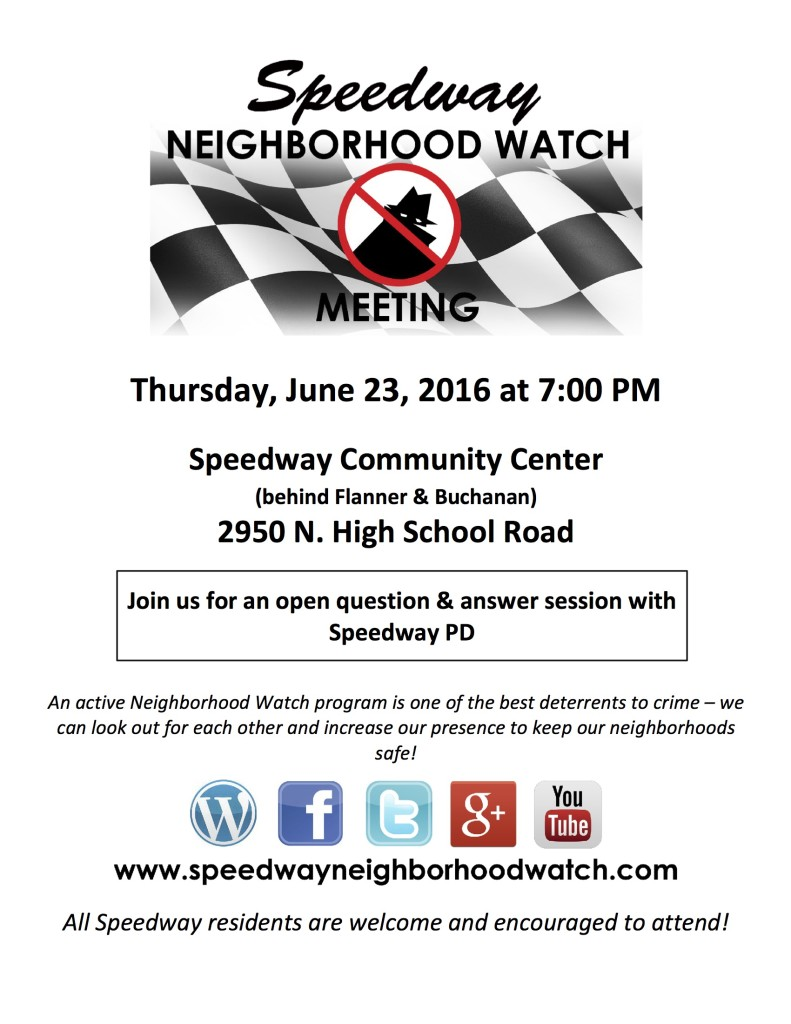 Speedway Neighborhood Watch Flyer -June 2016
